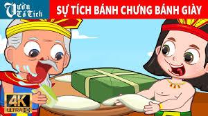 Sự tích Bánh Chưng, Bánh Giày | Chuyện cổ tích Việt Nam ...