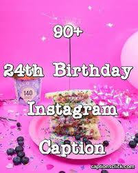 th birthday captions new instagram birthday captions