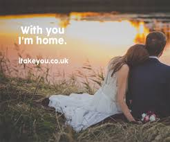 you i m home inspirational quotes about marriage