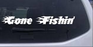 Gone Fishin Blazed Flame Text Car Or Truck Window Decal Sticker Rad Dezigns
