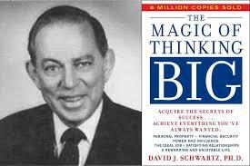 david j schwartz quotes the magic of thinking big wealthy