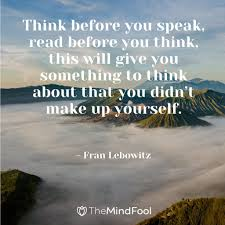 Think Before You Speak | How to Think Before You Speak | Think Before You  Speak Quotes