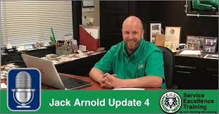 Jack Arnold Update 4 | Service Excellence Training