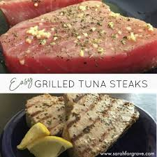 Sarah's Easy Grilled Tuna Steaks ...