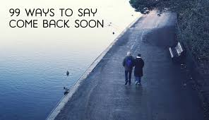 ldr texts quotes r tic come back soon messages pairedlife