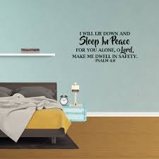Wall Decal Quote I Will Lie Down And Sleep In Peace For You Alone O Lord Sleep In Peace Psalm 4 8 Bible Verse Lettering Decor Inspire Jp879 Walmart Com Walmart Com