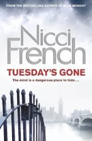Download Or Read Online Tuesday S Gone Frieda Klein 2 By Nicci French Book In Pdf Mobi Or Epub Maximus Recommended Bookz To Reads