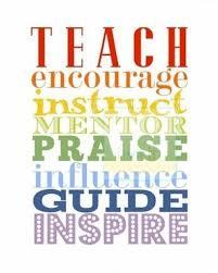 teach encourage instruct mentor praise influence guide