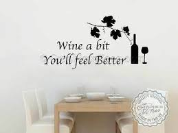 Kitchen Wall Sticker Quote Wine A Bit Feel Better Dining Room Wall Quote Ebay