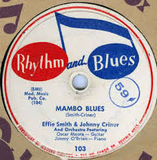 Effie Smith & Johnny Criner* / Effie Smith - Mambo Blues / Rack 'Em Back  (Shellac) | Discogs