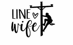 Line Wife Line Life Heros Electric Worker Car Decal Multiple Colors 4 Inch Ebay