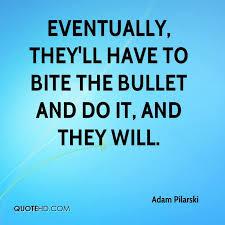 Adam Pilarski Quotes | QuoteHD
