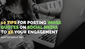 tips for posting image quotes on social media to x your