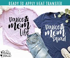 Iron On Transfer Or Sticker Decal S42 B Dance Mom Life Squad Stickers By Stephanie