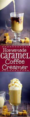 homemade caramel coffee creamer the