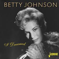 Betty Johnson - I Dreamed - Amazon.com Music
