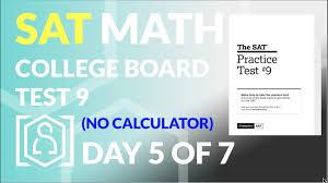 College Board SAT Practice Test 9 - No ...