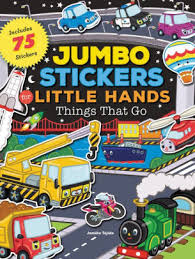 Jumbo Stickers For Little Hands Things That Go Includes 75 Stickers By Jomike Tejido Paperback Barnes Noble