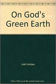 On God's Green Earth: Joel Lindsey, Twila LaBar: Amazon.com: Books