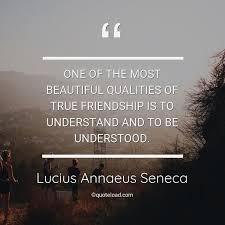 one of the most beautif lucius annaeus seneca about friendship