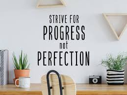 Strive For Progress Not Perfection Wall Decal Vinyl Decal Etsy