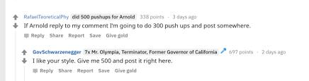 arnold schwarzenegger challenges reddit
