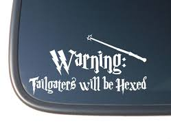 Harry Potter Warning Tailgaters Will Be Hexed Vinyl Car Decal Sticker Harry Potter Car Harry Potter Decal Harry Potter