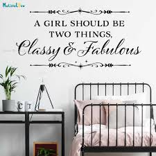A Girl Should Be Two Things Classy Fabulous Vinyl Wall Sticker Word Quote For Girl S Room Fashion Removable Art Murals Yt2363 Wall Stickers Aliexpress