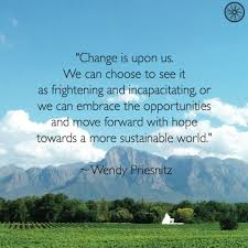 """Change is upon us..."""" [500x500] Wendy Priesnitz : QuotesPorn"""