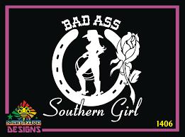 Bad Ass Southern Girl Vinyl Decal
