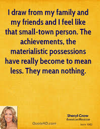 sheryl crow family quotes quotehd