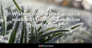 aristotle wishing to be friends is quick work but
