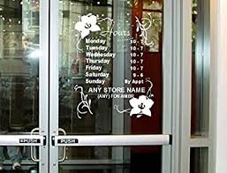 Amazon Com Stickerloaf Brand Large Store Hours 12x15 Custom Window Decal Business Shop Storefront Vinyl Door Sign Company Salon Hair Nails Boutique Flower Shop Office Products
