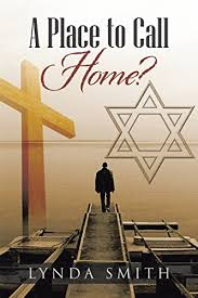 A Place to Call Home? - Kindle edition by Smith, Lynda. Literature &  Fiction Kindle eBooks @ Amazon.com.
