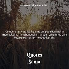 ▷ quotes senja quotes senja cemburu ternyata lebih panas