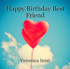 happy birthday best friend essay by