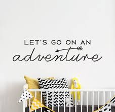 Let S Go On An Adventure Wall Quote Decal Adventure Etsy