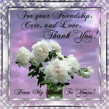 friendship quotes thank you for your friendship care and love