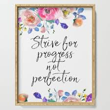Strive For Progress Not Perfection Inspirational Quote Motivational Print Typographic Art Serving Tray By Printableartsy Society6