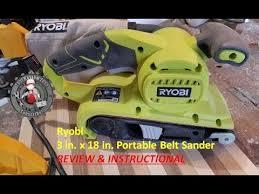 ryobi belt sander review and tutorial