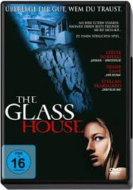 The Glass House de Daniel Sackheim
