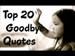 top goodbye quotes and sayings