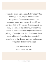 formerly many men dominated women in marriage now despite