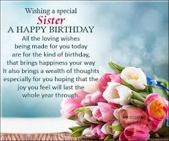 best birthday wishes for sister happy birthday sister quotes
