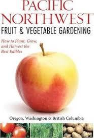 northwest fruit vegetable gardening