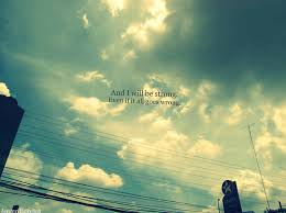 always remember clouds life live quote sky inspiring