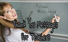 thank you quotes for teacher thank you messages for teacher