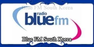Blue FM South Korea – FM Radio Stations Live on Internet – Best ...