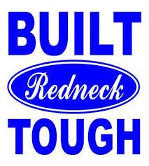 Built Redneck Tough Decal Sticker
