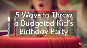 17 Budget Friendly Kids Birthday Party Ideas Parents